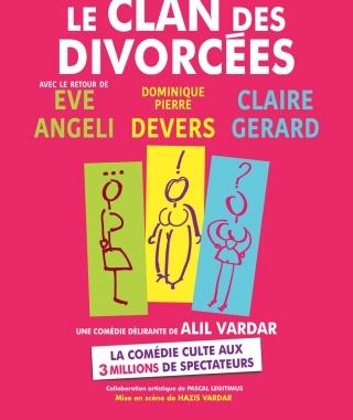 """Affiche de la comédie """"Le Clan des divorcées"""""""
