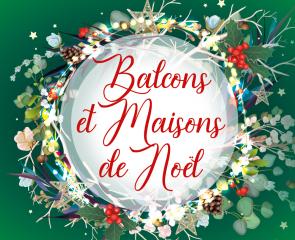 Concours ''Balcons et maisons de Noël''