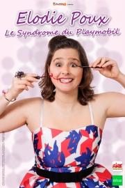 Affiche du One Woman show d'Élodie Poux © Fred Boehli