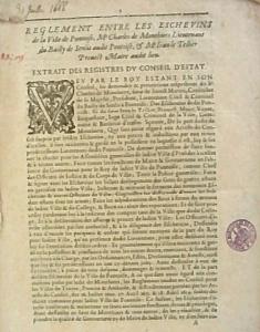 Règlement entre les Échevins de la ville de Pontoise, Charles de Monthiers lieutenant du Bailly de Senlis audit Pontoise, et Jean Le Tellier prévost maire audit lieu, 1666